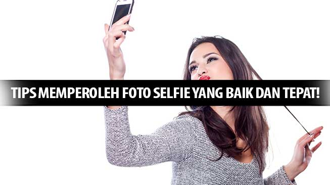 Tips Selfie